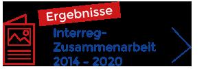 Linkgrafik - Ergebnisse der Interreg-Zusammenarbeit 2014-2020